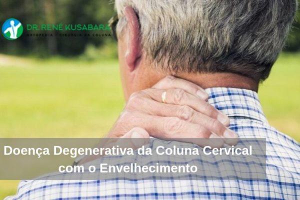 Doença Degenerativa da Coluna Cervical com o Envelhecimento