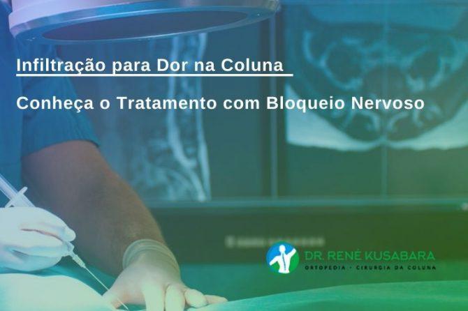 Infiltração para Dor na Coluna - Conheça o Tratamento com Bloqueio Nervoso