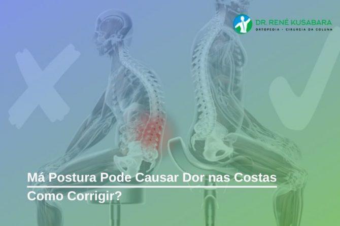 Má Postura Pode Causar Dor nas Costas - Como Corrigir?
