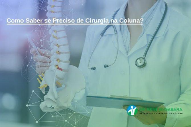 Como Saber se Preciso de Cirurgia na Coluna
