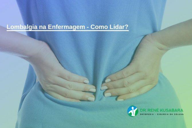 Lombalgia na Enfermagem – Como Lidar?